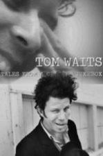 Tom Waits: Tales from a Cracked Jukebox (TV)