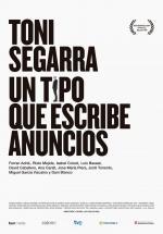 Toni Segarra: un tipo que escribe anuncios