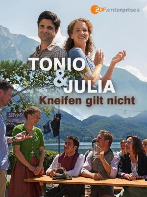 Tonio y Julia: Sin pretextos (TV)
