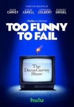 Too Funny to Fail (TV)