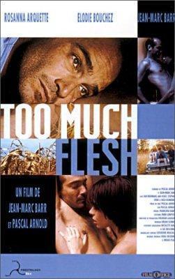 Too Much Flesh (Demasiada carne)