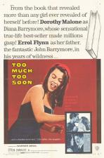 Too Much, Too Soon: The Daring Story of Diana Barrymore