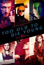 Too Old to Die Young (TV Miniseries)