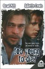 Too Young to Die? (TV)