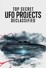 OVNIS: Proyectos de alto secreto desclasificados (Miniserie de TV)