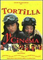 Tortilla and Cinema