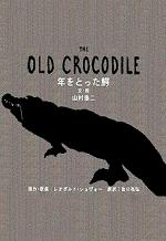 The Old Crocodile (S)
