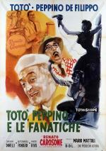 Toto, Peppino and the Fanatics