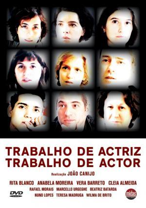 Trabalho de Actriz, Trabalho de Actor