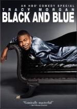 Tracy Morgan: Black and Blue (TV)