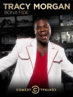 Tracy Morgan: Bona Fide (TV)