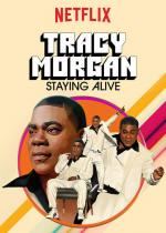 Tracy Morgan: Staying Alive (TV)