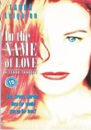 In the Name of Love: A Texas Tragedy (TV)