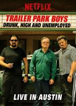 Trailer Park Boys: Drunk, High & Unemployed (TV)