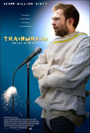 Trainwreck: My Life as an Idiot (American Loser)