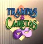 Trampas y caretas (Serie de TV)