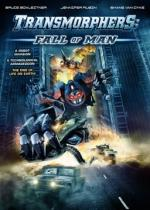 Transmorphers: Fall of Man (Transmorphers 2)
