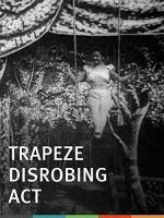 Trapeze Disrobing Act (C)