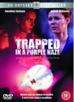 Trapped in a Purple Haze (TV)