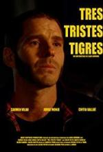 Tres Tristes Tigres (S)
