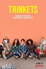 Trinkets (TV Series)