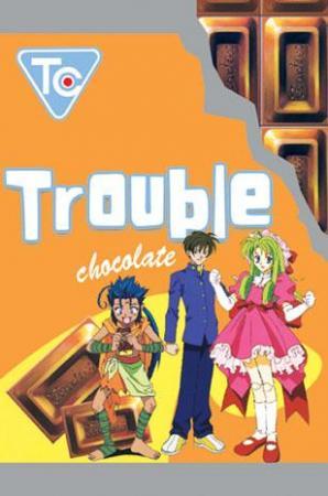 Trouble chocolate (TV Series)