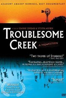 Troublesome Creek: A Midwestern (American Experience)