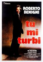 Tu mi turbi (You Disturb Me)