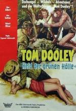 Tumulto de Paixões - Tom Dooley: Held der grünen Hölle