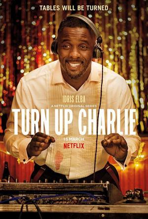 Turn Up Charlie (TV Series)