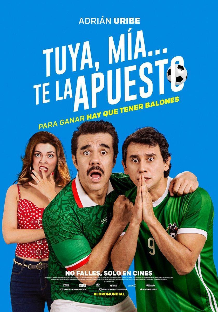 Tuya, mía… te la apuesto (2018) 1080p Latino Gratis