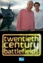 Twentieth Century Battlefields (Serie de TV)
