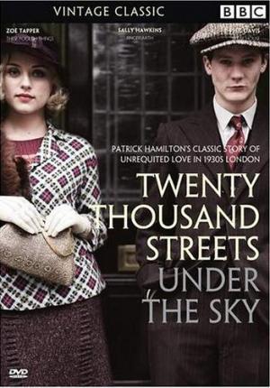 Twenty Thousand Streets Under the Sky (Miniserie de TV)