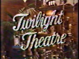 Twilight Theater (TV) (TV)