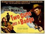 Dos pistolas y una insignia