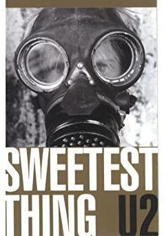 U2: Sweetest Thing (Music Video)