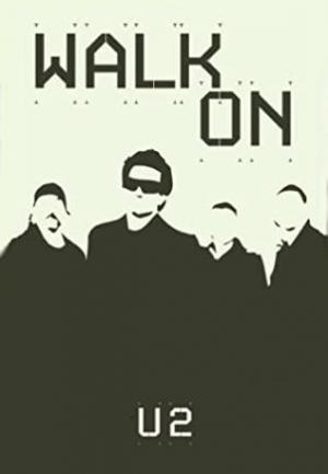 U2: Walk On (Music Video)
