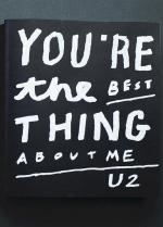 U2: You're the Best Thing About Me (Music Video)