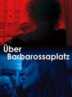Über Barbarossaplatz (TV)