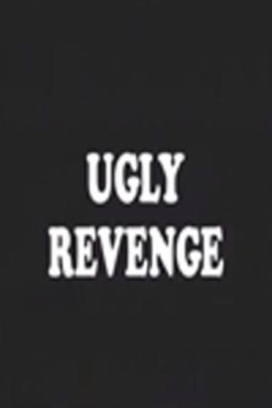 Ugly Revenge (C)