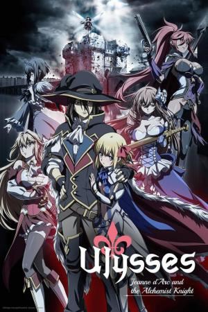 Ulysses: Jeanne d'Arc and the Alchemist Knight (TV Series)