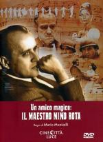 One Magical Friend: Master Nino Rota