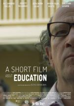 Un cortometraje sobre educación (A Short Film About Education) (S)