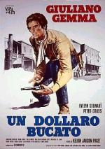 Un dollaro bucato - Le dollar troué (Blood for a Silver Dollar)