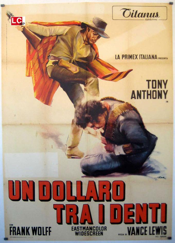 A dollar between the teeth a stranger in town 1967 filmaffinity - Finestra tra i denti ...