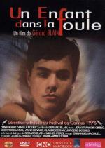 Un enfant dans la foule (A Child in the Crowd)