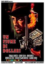 Un fiume di dollari (The Hills Run Red)
