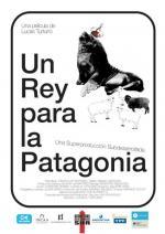 Un rey para la Patagonia