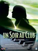 Un soir au club (A Night at the Club)