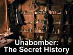 Unabomber: The Secret History